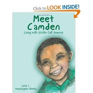 Meet Camden: Living with Sickle Cell Anemia (9781449086169