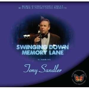 Swinging Down Memory Lane Tony Sandler, The Wendy Short