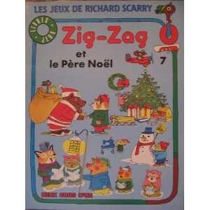 Zig Zag et le Pere Noel Vol.7 (FRENCH EDITION Buon Natale con Zigo