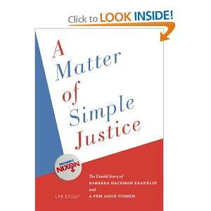 A Matter of Simple Justice: The Untold Story of Barbara