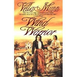 Wind Warrior [Paperback]: Vella Munn: Books
