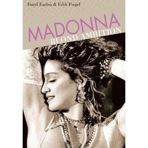 Madonna Blond Ambition (Backbeat Reader) [Paperback