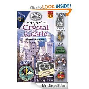 The Mystery of the Crystal Castle: Bavaria, Germany ((Around the World