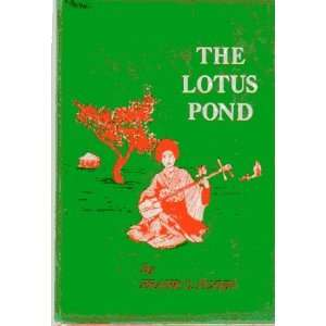The Lotus Pond Frank G. Flynn Books