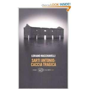 Sarti Antonio Caccia Tragica (Italian Edition