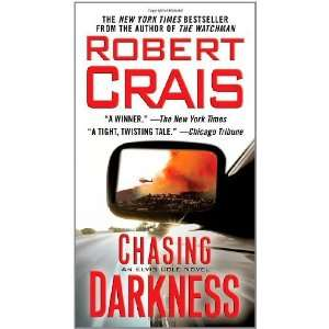 Chasing Darkness: An Elvis Cole Novel (Elvis Cole Novels