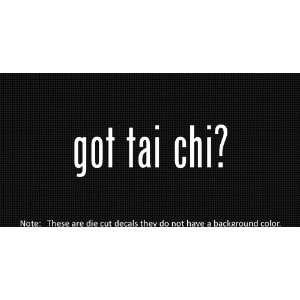 (2x) Got Tai Chi   Sticker   Decal   Die Cut   Vinyl