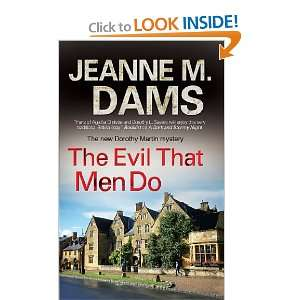 The Evil that Men Do (Dorothy Martin Mysteries