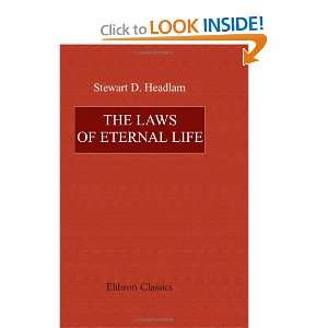 The Laws of Eternal Life Being Studies in the Church