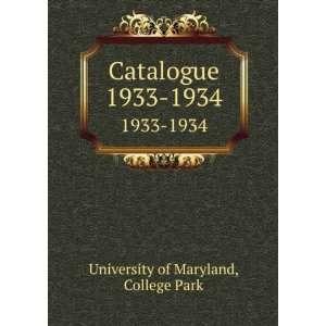 com Catalogue. 1933 1934 College Park University of Maryland Books