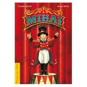 Mihai (9788821558108) Iacopo Bruno Cosetta Zanotti Books