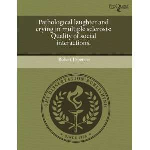 Pathological laughter and crying in multiple sclerosis: Quality of