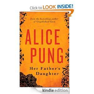 Her Fathers Daughter: Alice Pung:  Kindle Store
