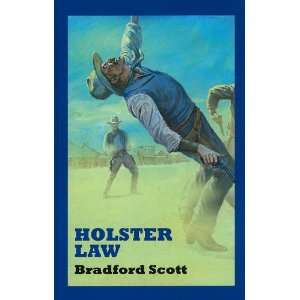 Holster Law (Sagebrush Westerns) (9780753185162) Bradford