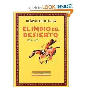 El Indio del desierto (Spanish Edition) [Paperback]