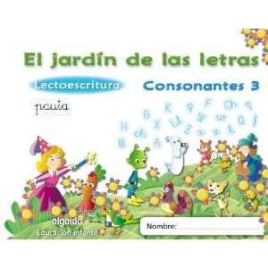 El jardín de las letras. Consonantes 3. Educación