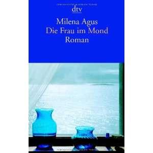 Die Frau im Mond (9783423137362) Milena Agus Books