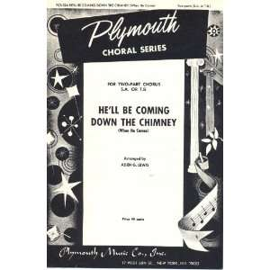 Hell Be Coming Down the Chimney (When He Comes) (Plymouth