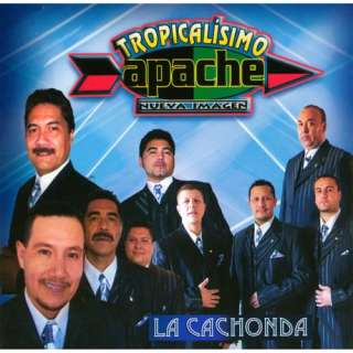 La Cachonda, Tropicalisimo Apache Latin