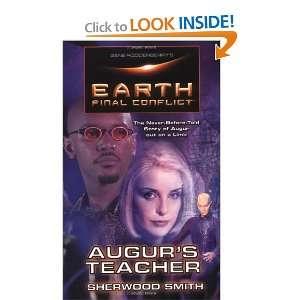 Gene Roddenberrys Earth Final Conflict  Augers Teacher