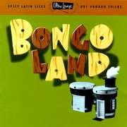 Ultra Lounge, Vol.17 Bongoland (Remaster) Ultra Lounge, Vol.17