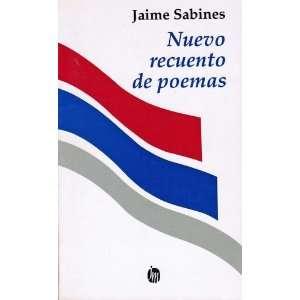 Nuevo Recuento de Poemas (9789682700910): Jaime Sabines