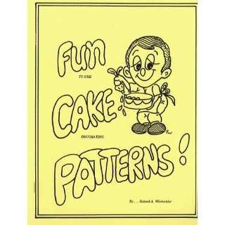 Fun to Use Cake Decorating Patterns (9780930113001