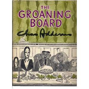 The Groaning Board (9781199466396): Charles Addams: Books