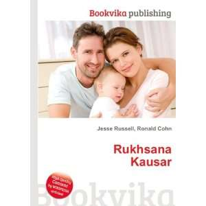 Rukhsana Kausar: Ronald Cohn Jesse Russell: Books