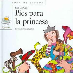 Pies Para La Princesa / Feet for the Princess, null Libros en Espanol