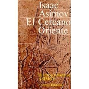 La Cercano Oriente (Historia Universal Asimov. Tomo 1